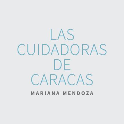 Las cuidadoras de Caracas, Mariana Mendoza, Archivo Fotografía Urbana